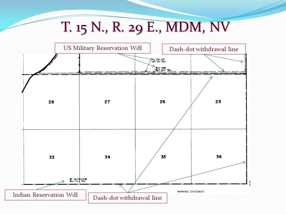 T. 15 N., R. 29 E., MDM, NV US Military Reservation Wdl