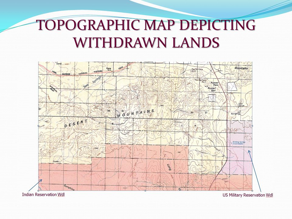 TOPOGRAPHIC MAP DEPICTING WITHDRAWN LANDS