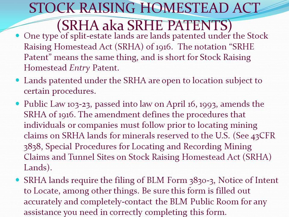 STOCK RAISING HOMESTEAD ACT (SRHA aka SRHE PATENTS)