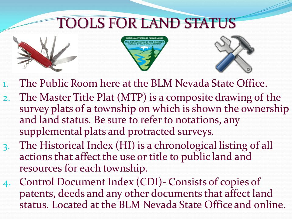 TOOLS FOR LAND STATUS The Public Room here at the BLM Nevada State Office.