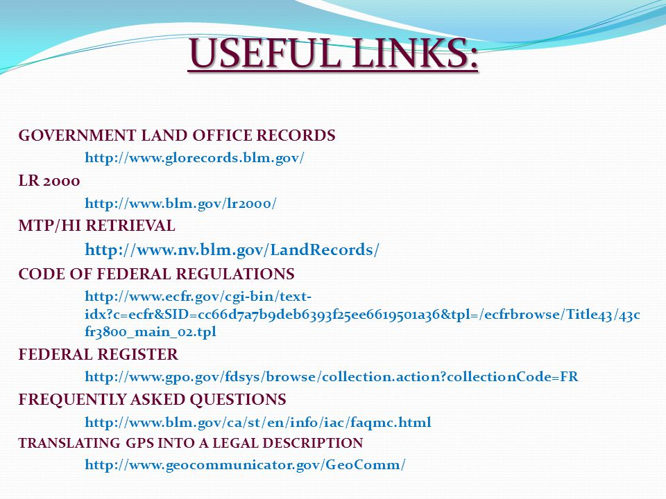 USEFUL LINKS: GOVERNMENT LAND OFFICE RECORDS LR 2000 MTP/HI RETRIEVAL