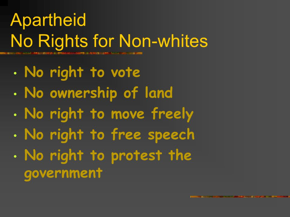 Apartheid No Rights for Non-whites