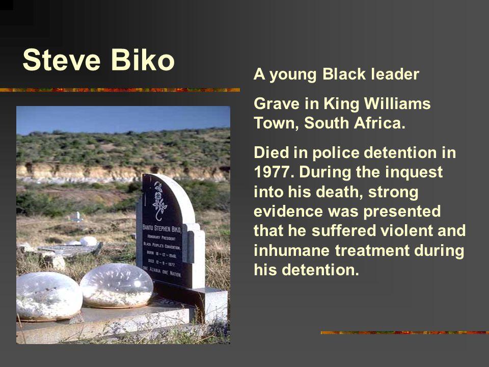 Steve Biko A young Black leader