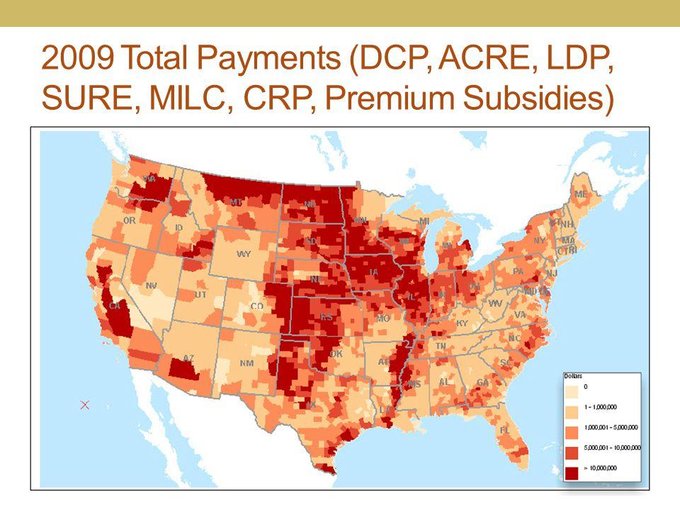 2009 Total Payments (DCP, ACRE, LDP, SURE, MILC, CRP, Premium Subsidies)