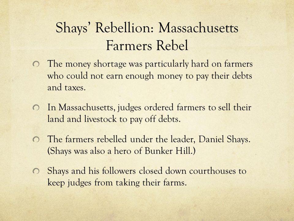 Shays' Rebellion: Massachusetts Farmers Rebel