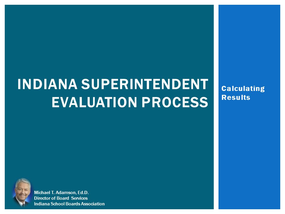 Indiana Superintendent Evaluation PROCESS
