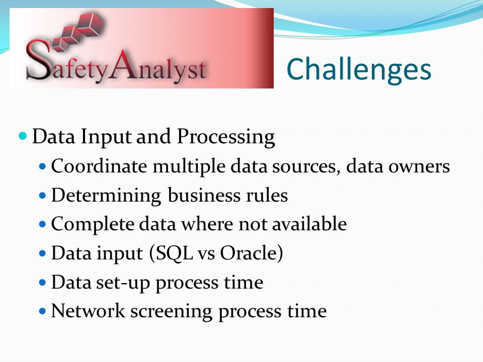 Challenges Data Input and Processing