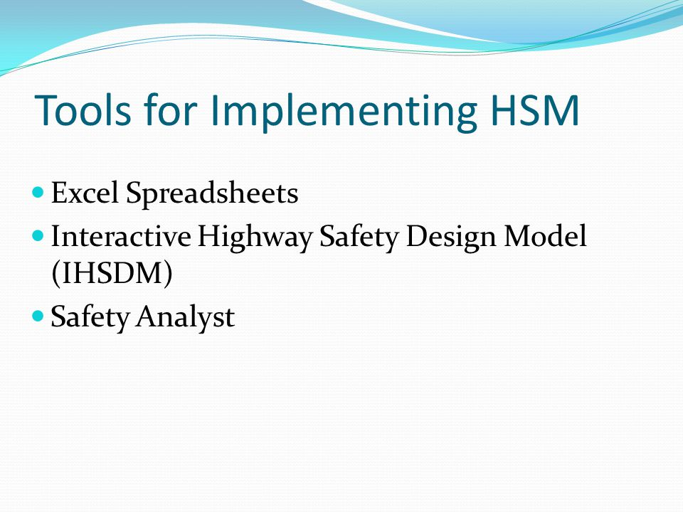 Tools for Implementing HSM