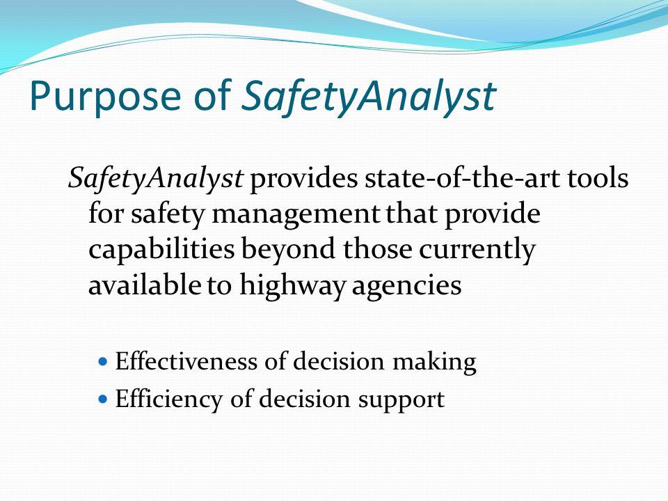 Purpose of SafetyAnalyst