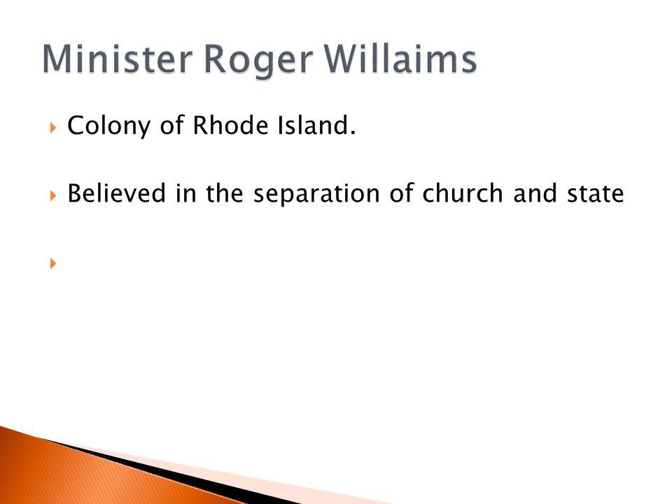 Minister Roger Willaims