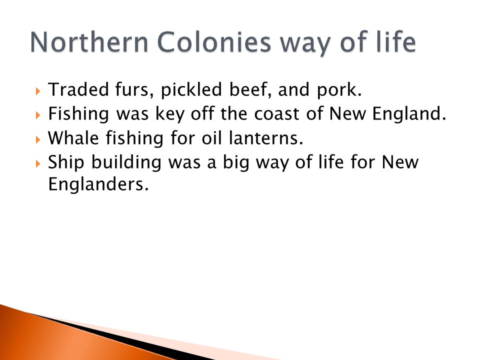 Northern Colonies way of life