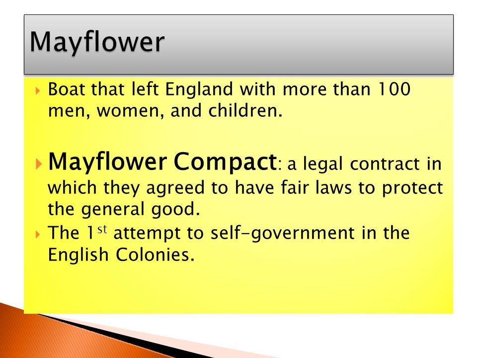 Mayflower Boat that left England with more than 100 men, women, and children.