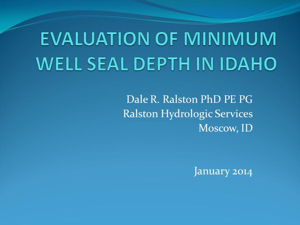 EVALUATION OF MINIMUM WELL SEAL DEPTH IN IDAHO
