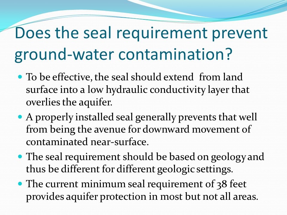 Does the seal requirement prevent ground-water contamination