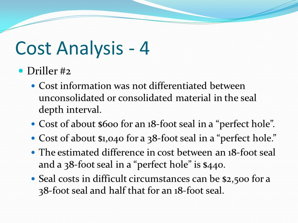 Cost Analysis - 4 Driller #2