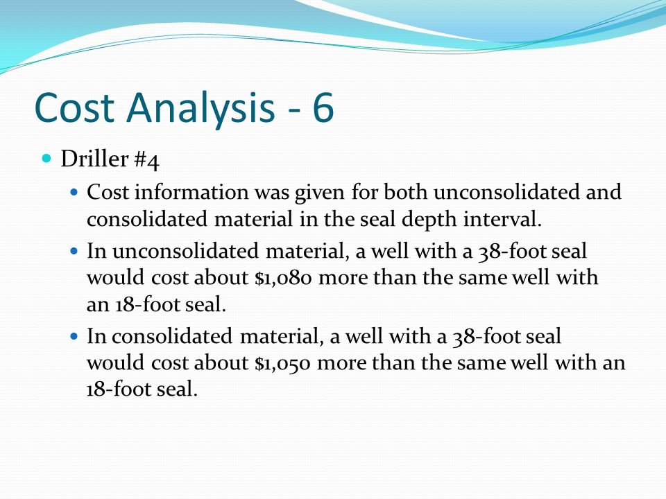 Cost Analysis - 6 Driller #4