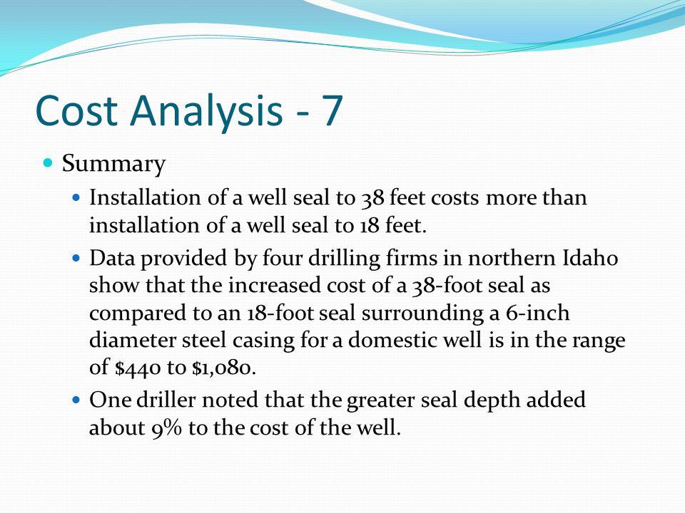 Cost Analysis - 7 Summary