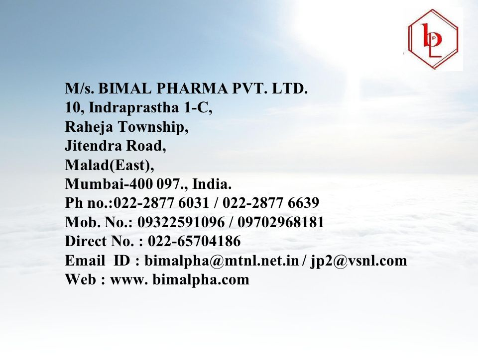 M/s. BIMAL PHARMA PVT. LTD