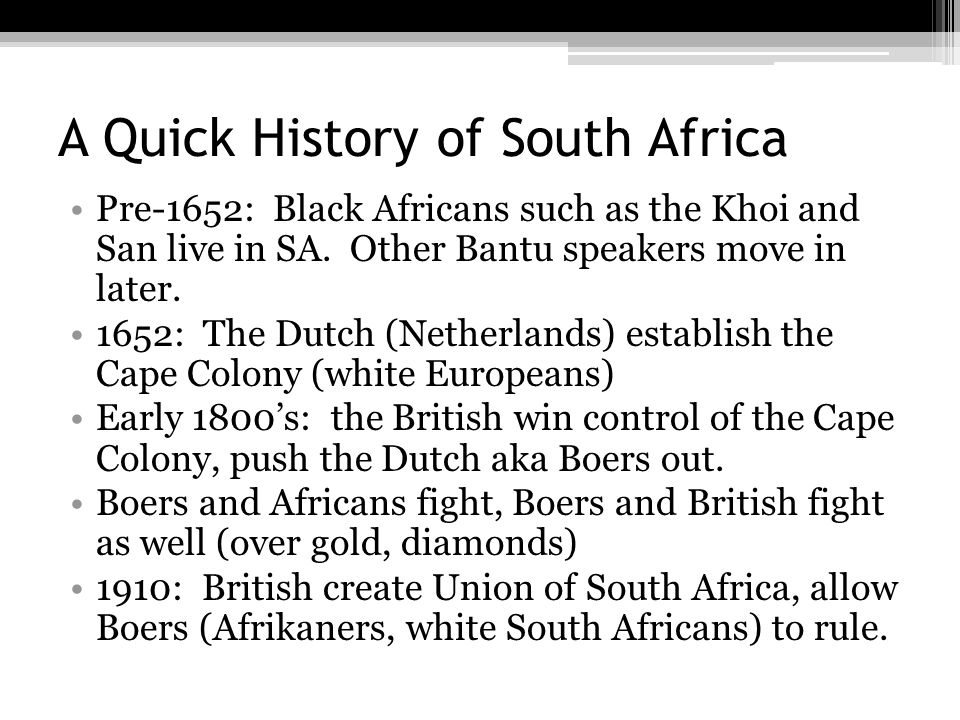 A Quick History of South Africa