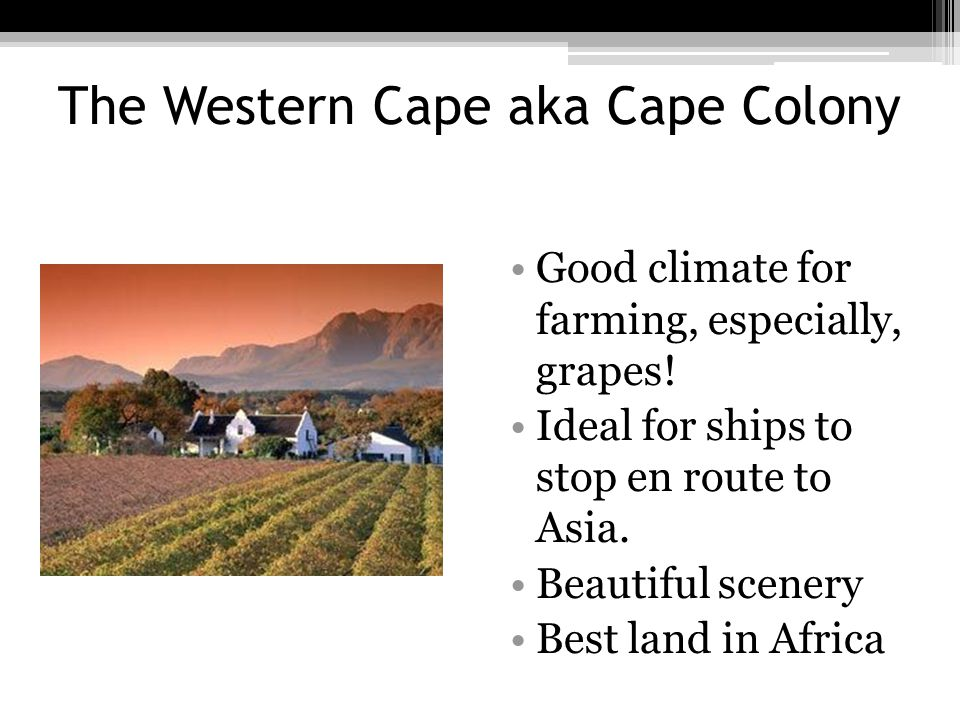 The Western Cape aka Cape Colony