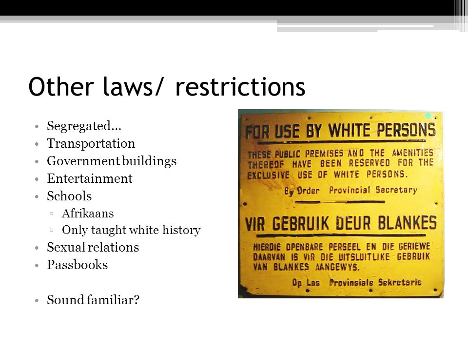 Other laws/ restrictions