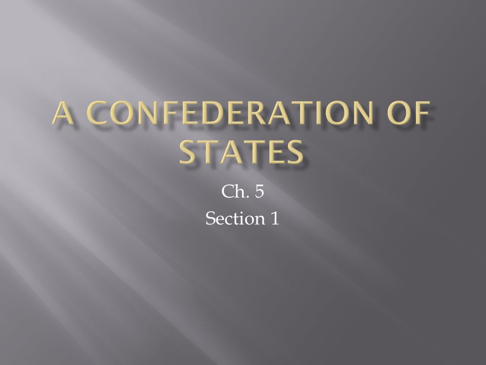 A Confederation of States