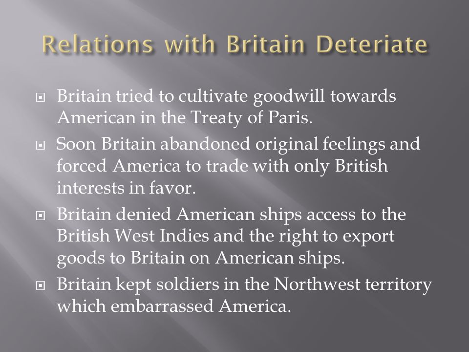 Relations with Britain Deteriate