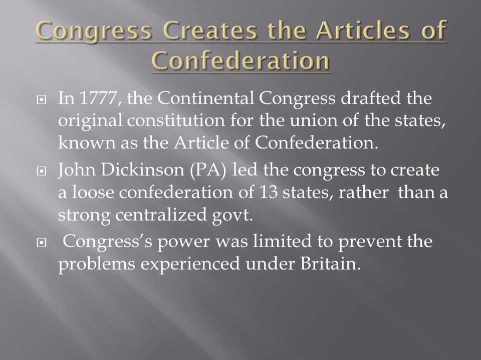 Congress Creates the Articles of Confederation
