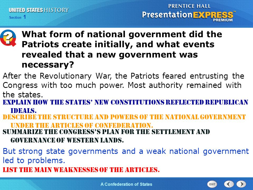 What form of national government did the Patriots create initially, and what events revealed that a new government was necessary