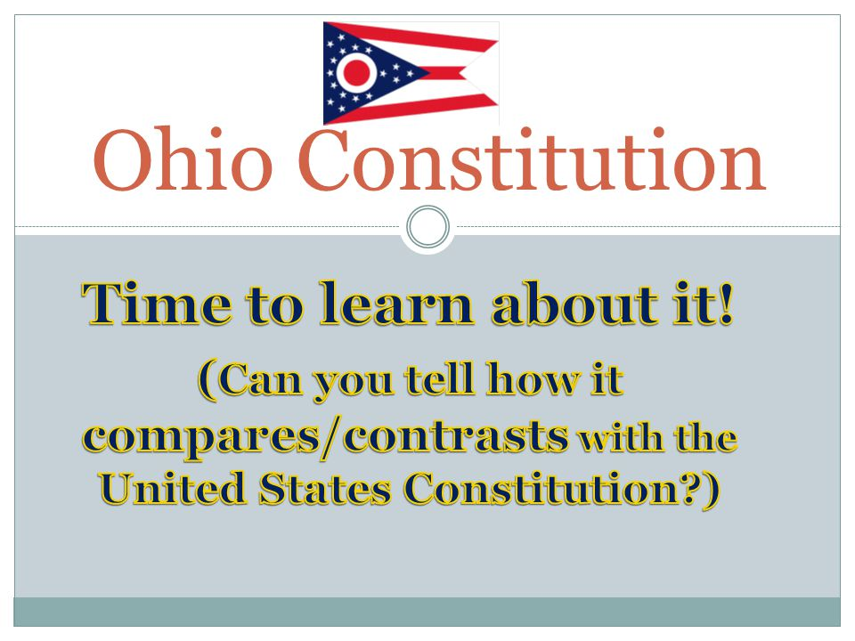 Ohio Constitution Time to learn about it!