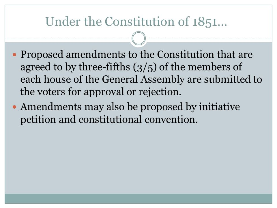Under the Constitution of 1851…