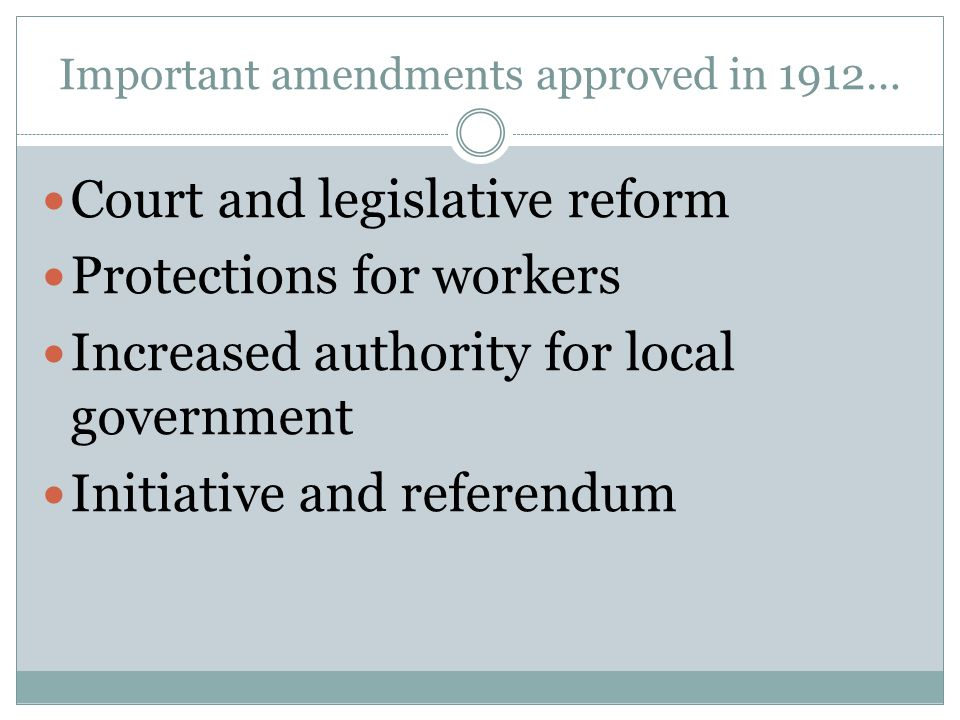 Important amendments approved in 1912…