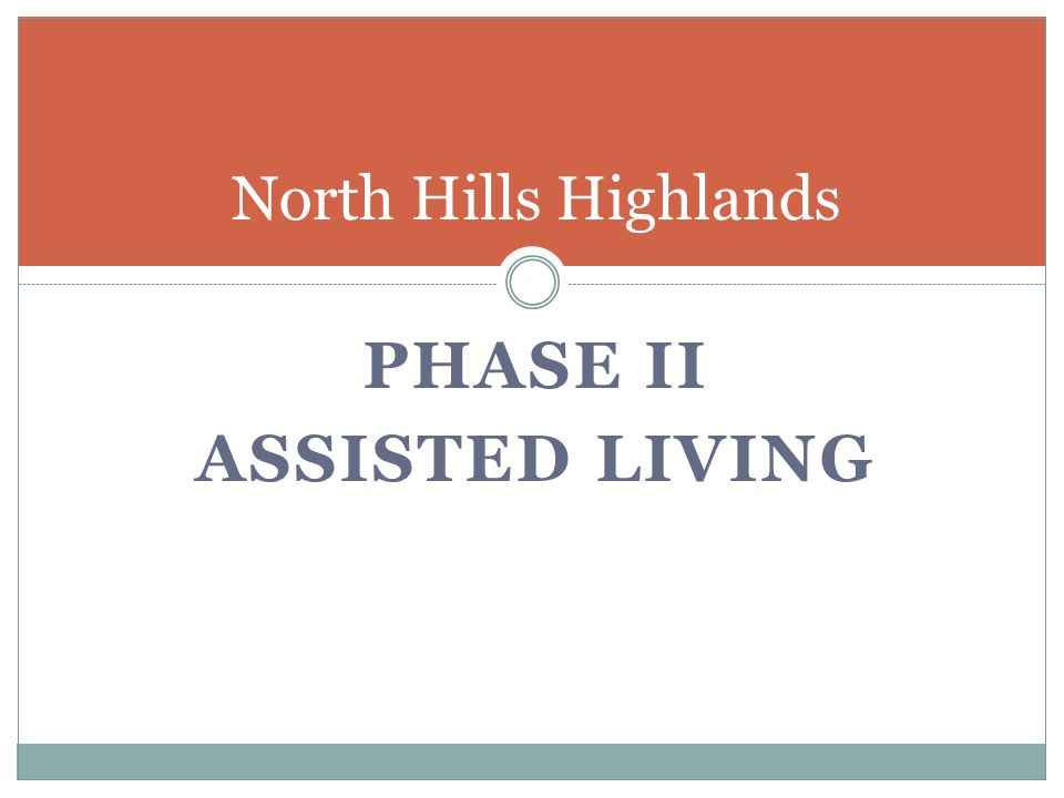 PHASE II Assisted living