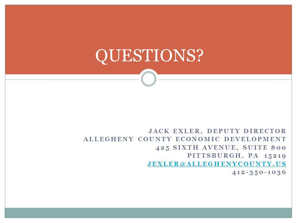 QUESTIONS Jack Exler, Deputy Director