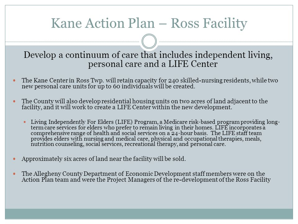 Kane Action Plan – Ross Facility