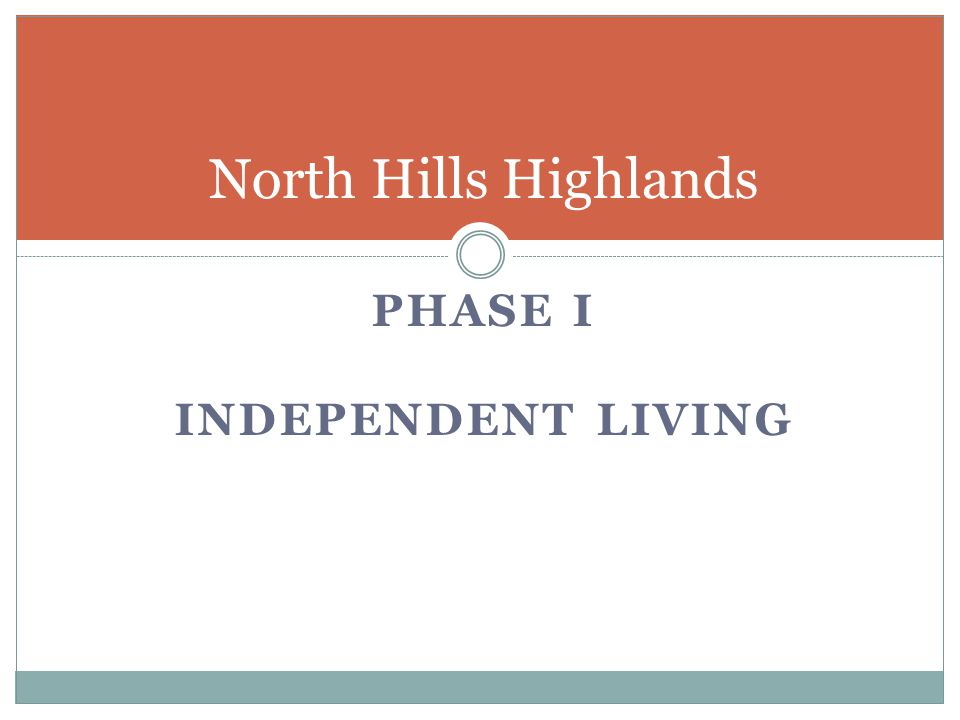 North Hills Highlands PHASE I Independent living