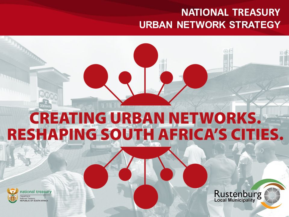 National Treasury URBAN NETWORK STRATEGY 1