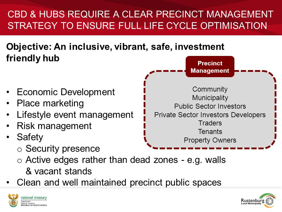 Objective: An inclusive, vibrant, safe, investment friendly hub