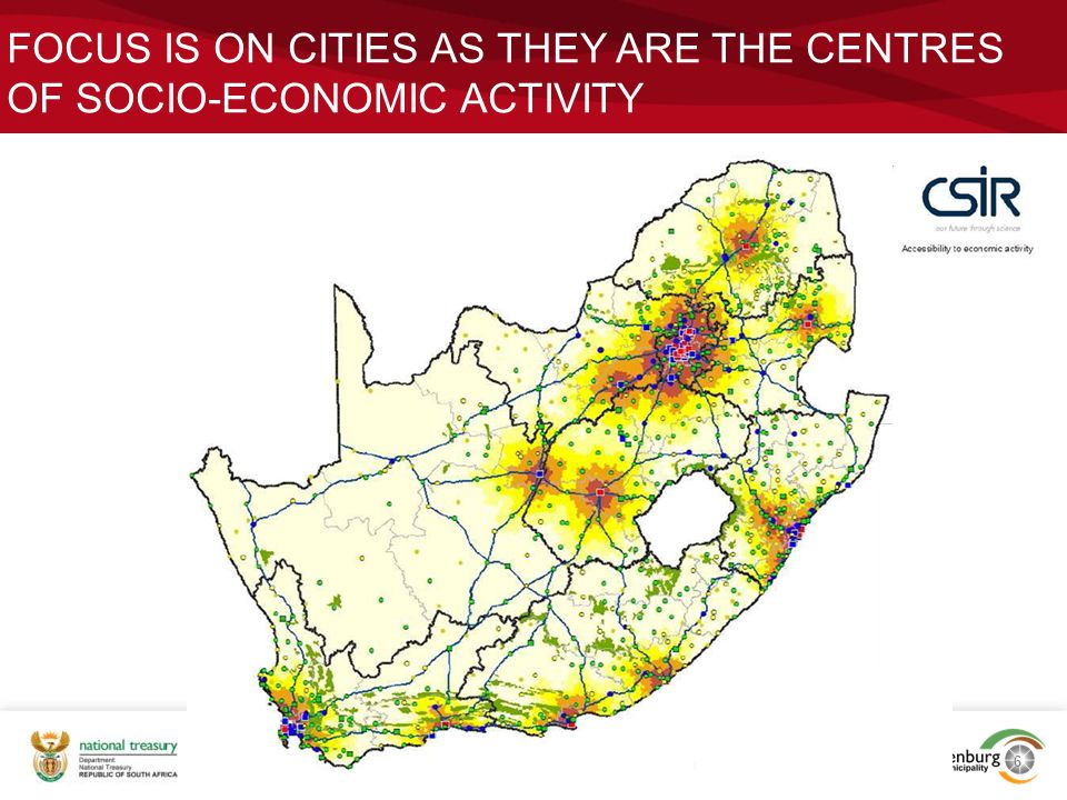 FOCUS IS ON CITIES AS THEY ARE THE CENTRES OF SOCIO-ECONOMIC ACTIVITY