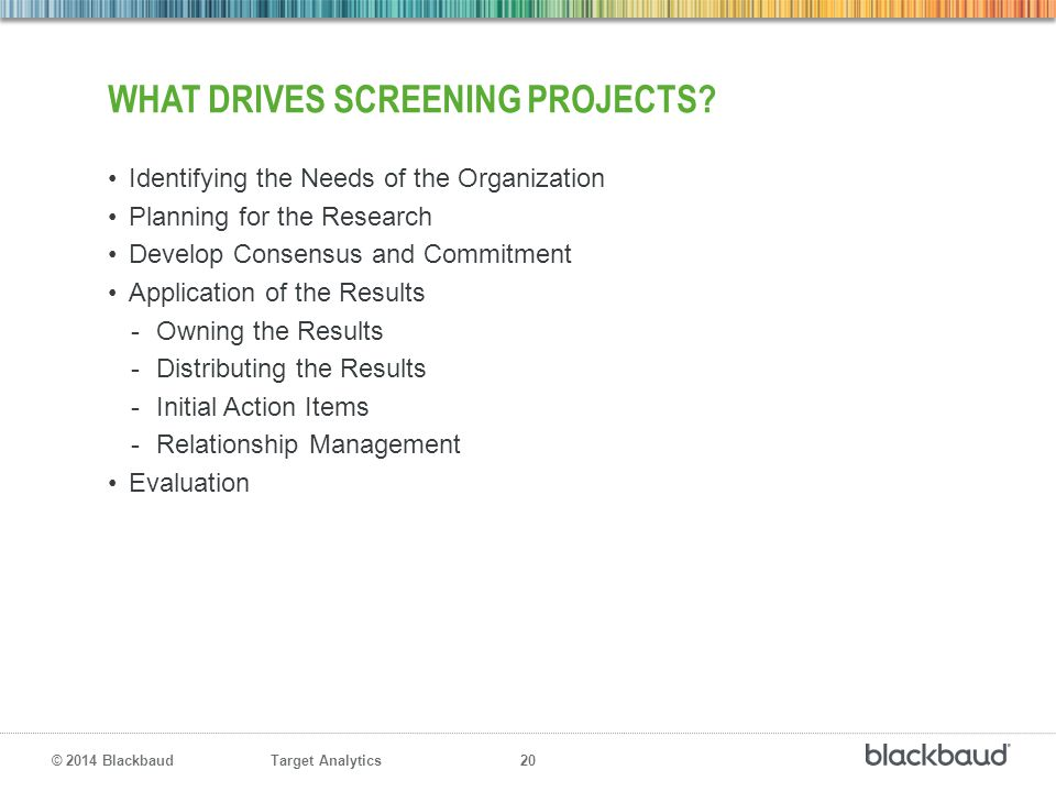What drives screening projects