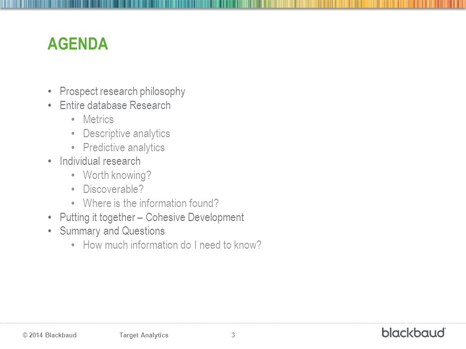 agenda Prospect research philosophy Entire database Research Metrics