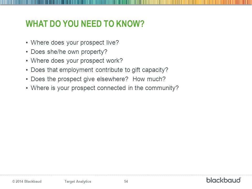 What do you need to know Where does your prospect live