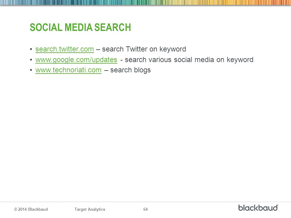 Social media search search.twitter.com – search Twitter on keyword