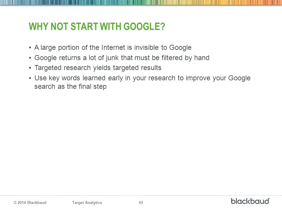 Why not start with Google