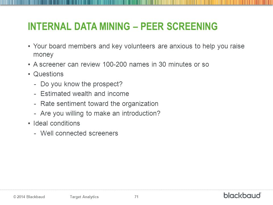 Internal data mining – peer screening