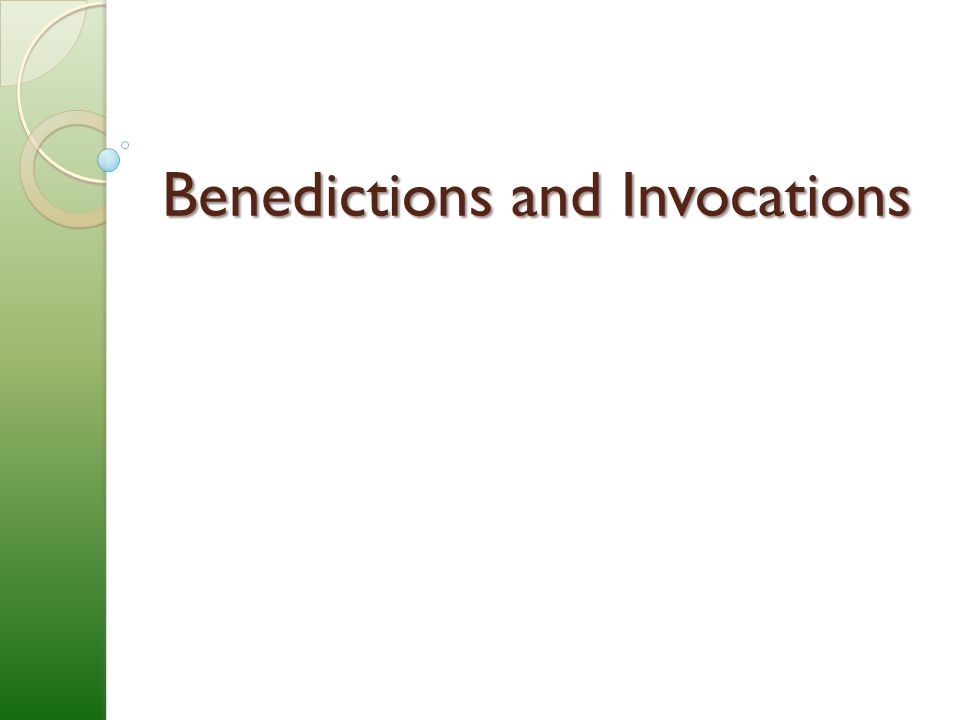 Benedictions and Invocations