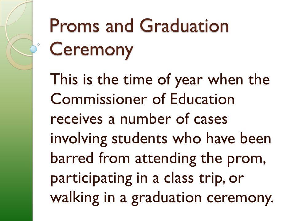 Proms and Graduation Ceremony