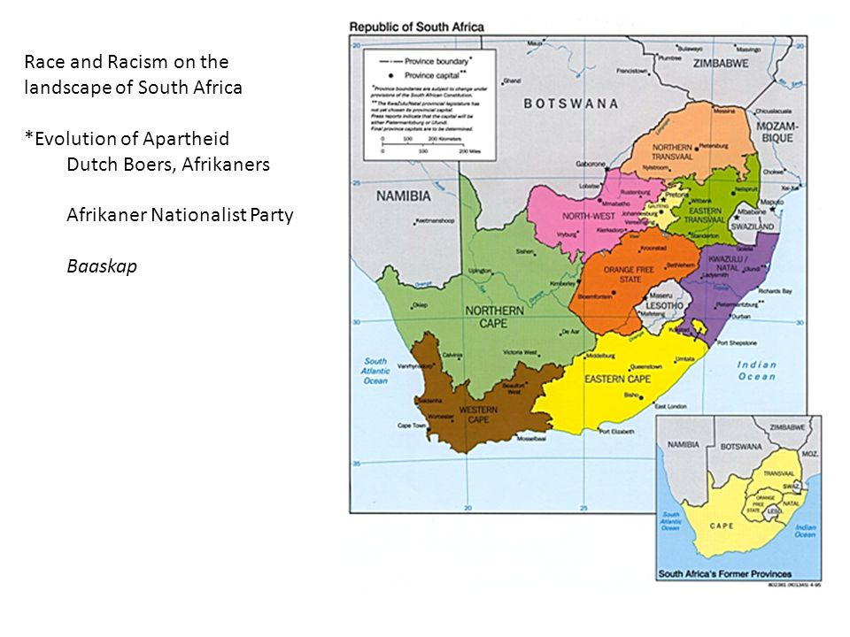 Race and Racism on the landscape of South Africa. *Evolution of Apartheid. Dutch Boers, Afrikaners.