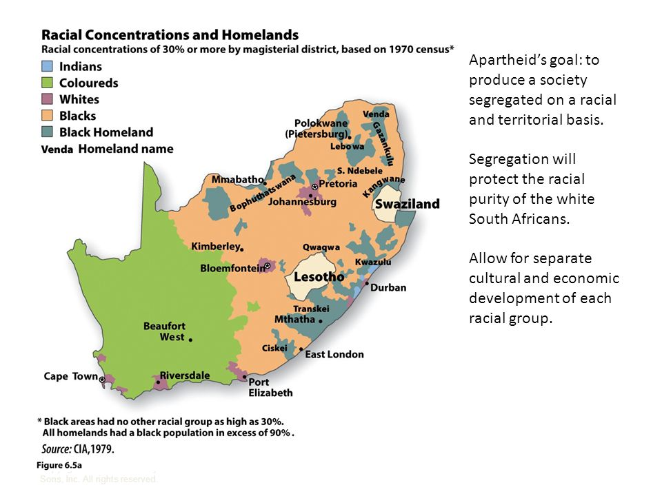 Apartheid's goal: to produce a society segregated on a racial and territorial basis.
