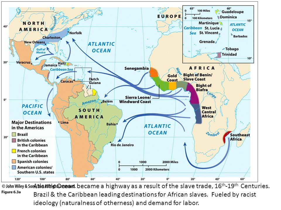 Atlantic Ocean became a highway as a result of the slave trade, 16th-19th Centuries.